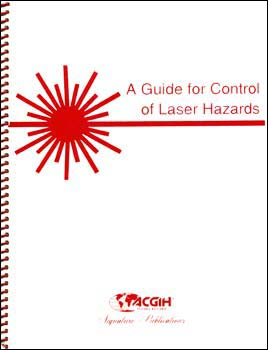 ACGIH Guide for Control of Laser Hazards